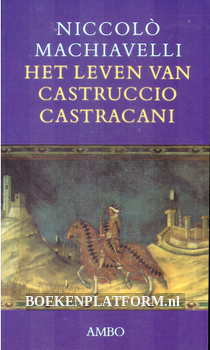 Het leven van Castruccio Castracani