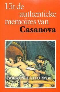 Uit de authentieke memoires van Casanova