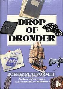Drop of dronder