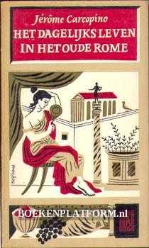 0360 Het dagelijks leven in het oude Rome I