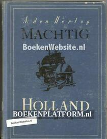 Machtig Holland