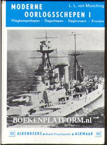 Moderne oorlogsschepen I