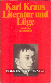 Karl Kraus Literatur und Lüge 3