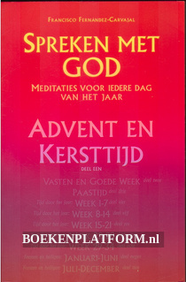 Spreken met God, advent en kersttijd