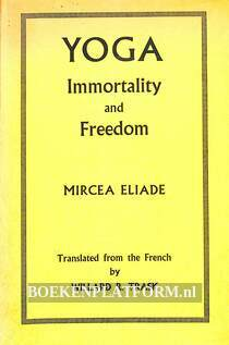 Yoga Immortality and Freedom