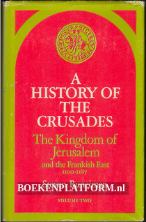 A History of the Crusade vol. II