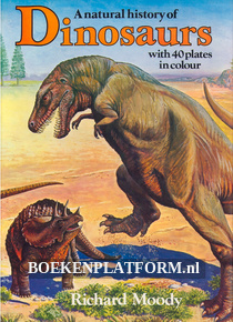 A Natural History of Dinosaurs