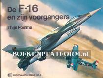 De F16 en zijn voorgangers