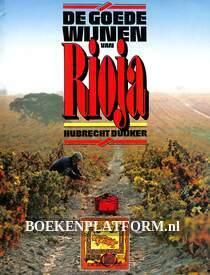 De goede wijnen van Rioja
