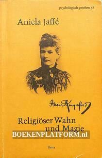 Religiöser Wahn und Magie