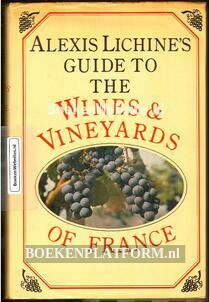 Alexis Lichine's Guide to the Wines & Vineyards of France