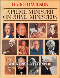 A Prime Minister on Prime Minister