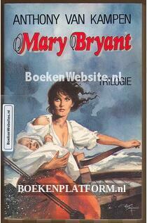 Mary Bryant trilogie
