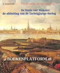 De Vrede van Munster: de afsluiting van de Tachtigjarige Oorlog
