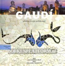 Gaudi, inleiding in zijn architectuur