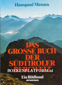 Das Grosse Buch der Südtiroler Bergwelt