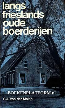 Langs Frieslands oude boerderijen