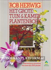Het grote tuin & kamer plantenboek
