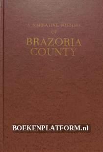 A Narrative History of Brazoria County