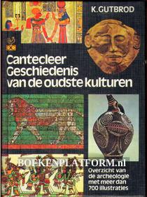 Cantecleer Geschiedenis van de oudste kulturen