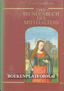 Das Stundenbuch des Mittelalters