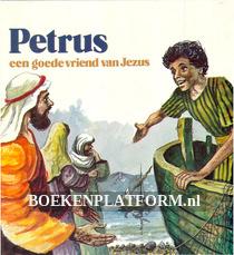 Petrus, een goede vriend van Jezus