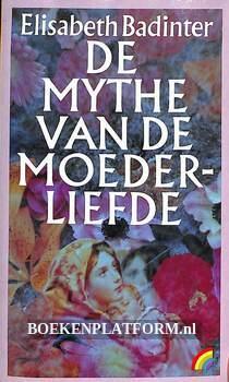 De mythe van de moederliefde