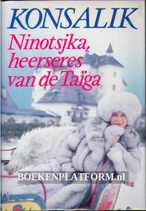 Ninotsjka, heerseres van de Taiga