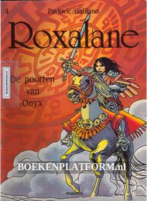 Roxalane, De poorten van Onyx