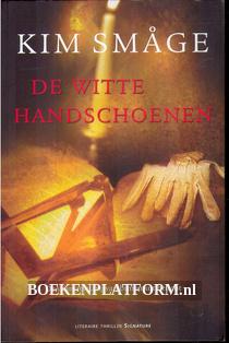 De witte handschoenen