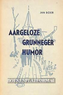 Aargeloze Grunneger humor