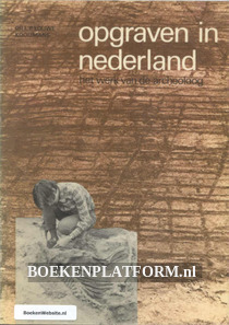 Opgraven in Nederland