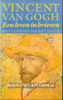 Vincent van Gogh, een leven in brieven