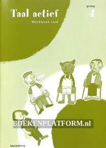 Taal actief Werkboek groep 4