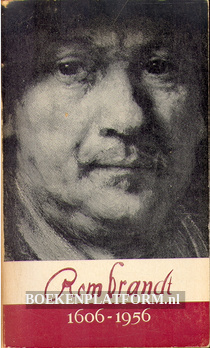 Rembrandt 1606-1956