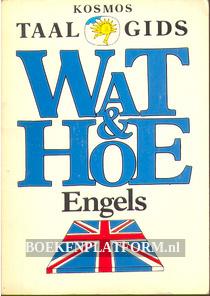 Wat & Hoe Engels