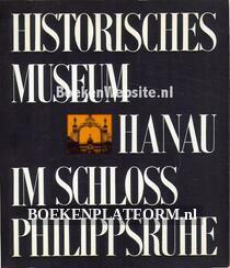 Historisches Museum Hanau im Schloss Philippsruhe