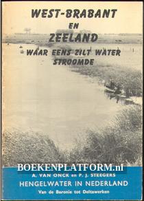 West-Brabant en Zeeland, waar eens het zilt water stroomde