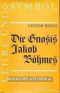 Die Gnosis Jakob Böhmes