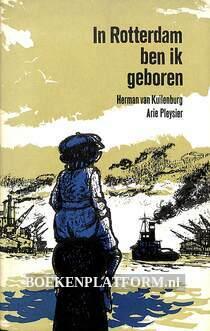 In Rotterdam ben ik geboren