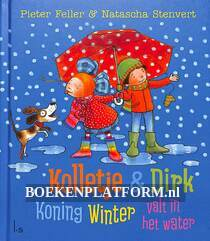 Kolletje & Dirk, Koning Winter valt in het water