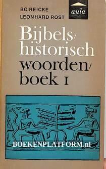 Bijbels historisch woordenboek I