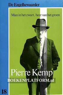 Pierre Kemp, Man in het zwart, heer van het groen