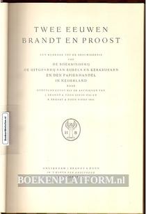 Twee eeuwen Brandt en Proost