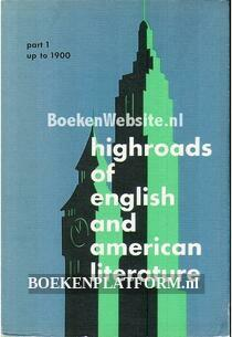 Highroads of English and American Literature 1