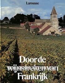 Door de wijnstreken van Frankrijk