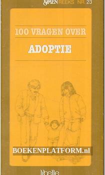 100 vragen over Adoptie