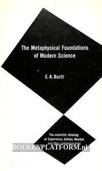 The Metaphysical Foundation of Modern Science