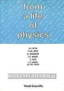 From a Life of Physics