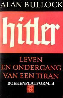 Hitler, leven en ondergang van een tiran